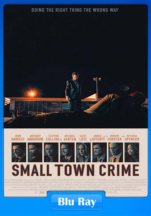 Small Town Crime 2017 BRRip 720p | 350MB 480p | 150MB HEVC Poster