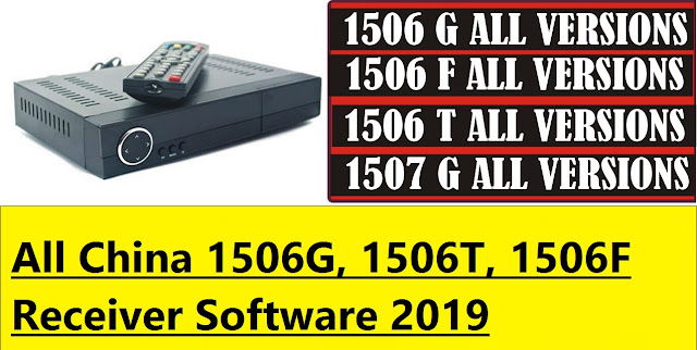 All China 1506G, 1506T, 1506F Receiver Software 2019