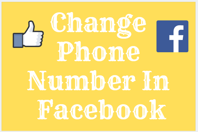 Change Phone Number In Facebook