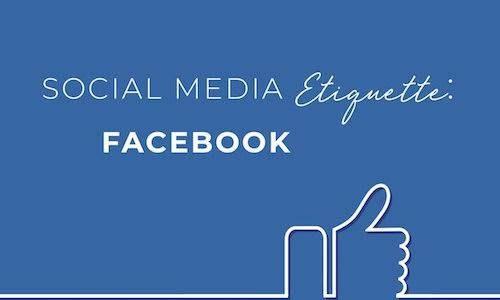 Social media etiquette series: Facebook