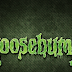 What Goosebumps Taught Me