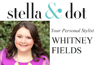 Your Stella & Dot Stylist, Whitney Fields