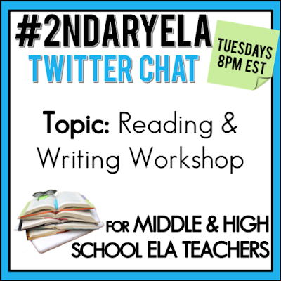 Join secondary English Language Arts teachers Tuesday evenings at 8 pm EST on Twitter. This week's chat will be about reading and writing workshops.