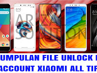 Koleksi File Unlock/Remove Mi Account Cloud Xiaomi All Device Terbaru 2018