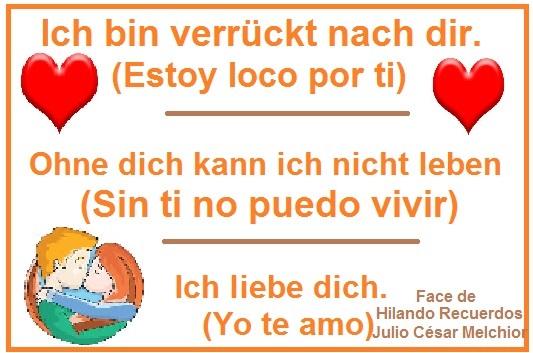 Hilando Recuerdos Frases De Amor En Aleman Y En Espanol