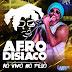 Baixar – Afrodisíaco – Ao Vivo no Pelô – CD Promocional 2016