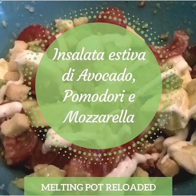 Insalata estivai Avocado, Pomodori e Mozzarella