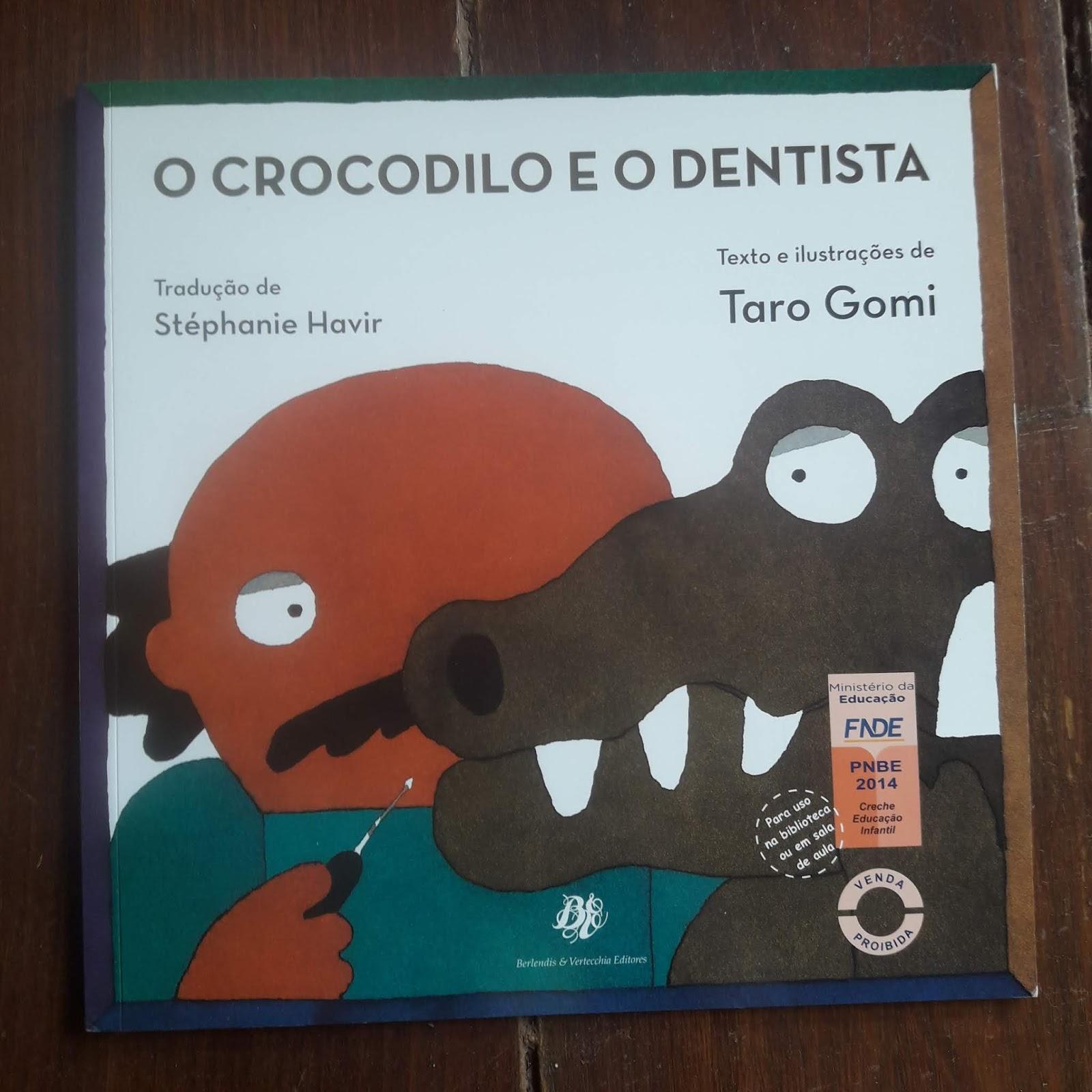 6849021eba O crocodilo e o dentista de Taro Gomi