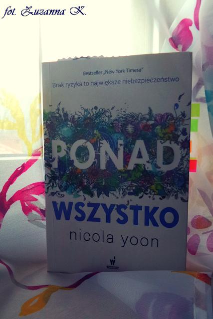 "[BOOK TOUR] ""Ponad wszystko"" Nicoli Yoon"