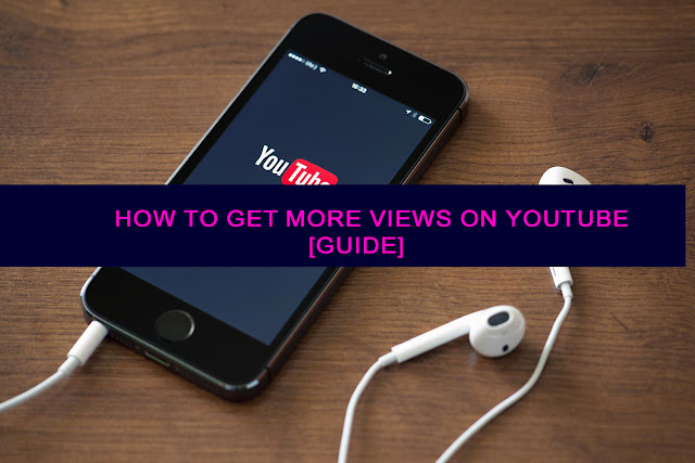 how-to-get-more-views-youtube