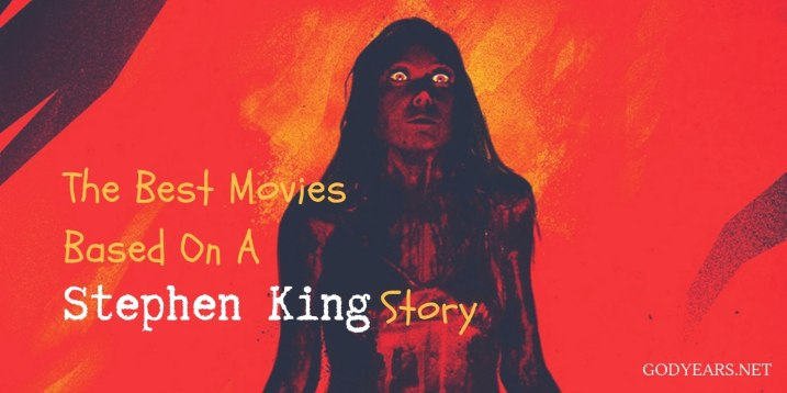 The best movies based on a Stephen King Novel