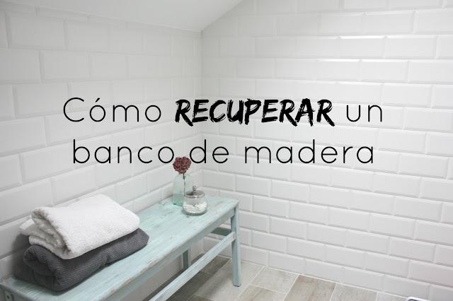 http://www.mediasytintas.com/2016/11/como-recuperar-un-banco-de-madera.html