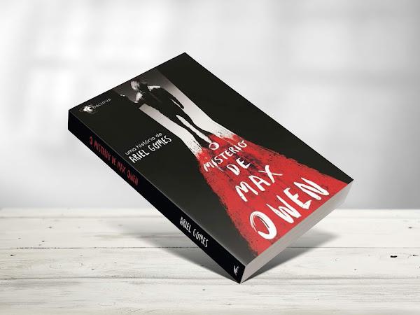 """Conhecendo """"O Mistério de Max Owen"""" , livro do autor Ariel Gomes"""