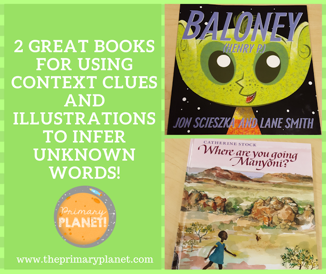 Book Talk Tuesday: 2 Great Books for Using Context Clues and Illustrations to infer the meaning of unknown words.