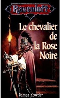Le Chevalier de la Rose Noire (James Lowder)