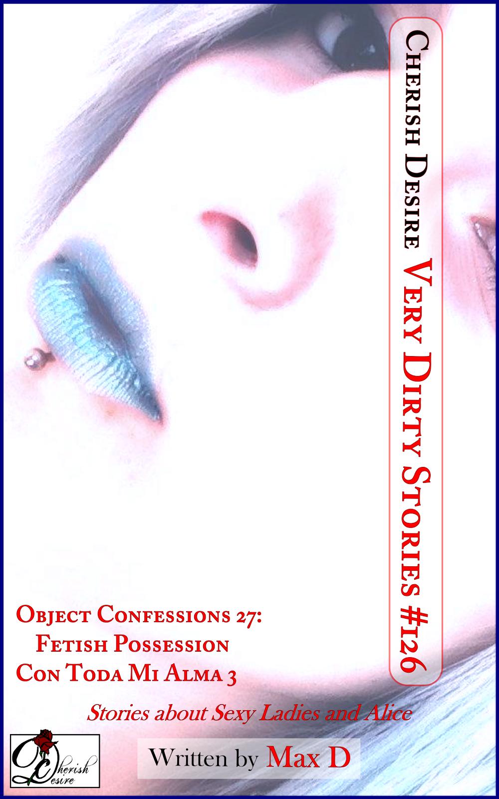 Cherish Desire: Very Dirty Stories #126, Max D, erotica