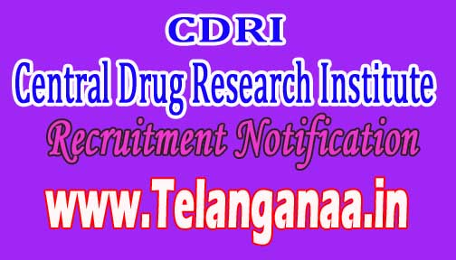 CDRI (Central Drug Research Institute) Recruitment Notification 2016