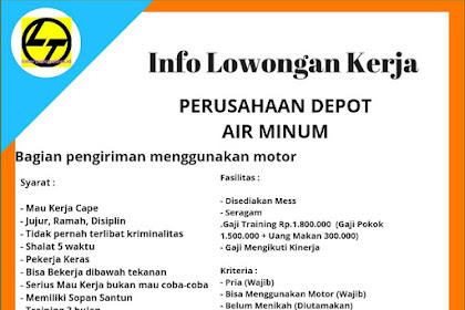 Gaji 1,8 juta Lowongan Perusahaan Depot Air Minum di Kota Bandung