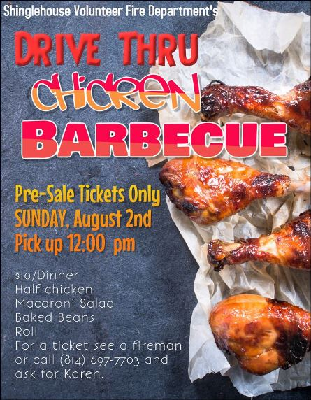 8/2 Shinglehouse Fire Dept Drive Thru Chicken BBQ