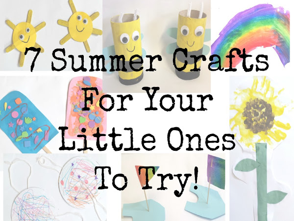 7 Summer Crafts For Your Little Ones To Try