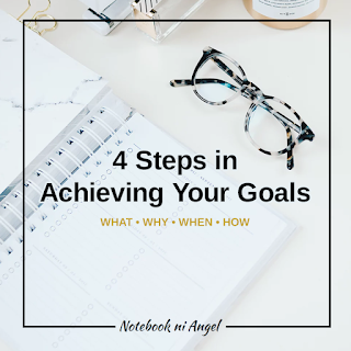 4 Steps in Achieving Your Goals