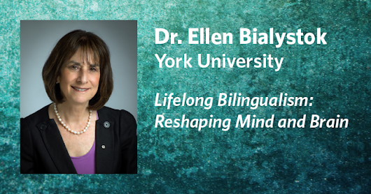 Lifelong Bilingualism and its Effects on the Brain: UBC Quinn Memorial 2016