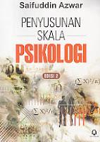 Judul  :  PENYUSUNAN SKALA PSIKOLOGI Pengarang : Dr. Saifuddin Azwar, MA. Penerbit : Pustaka Pelajar