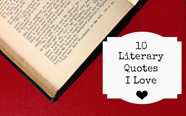 10 Literary Quotes I Love