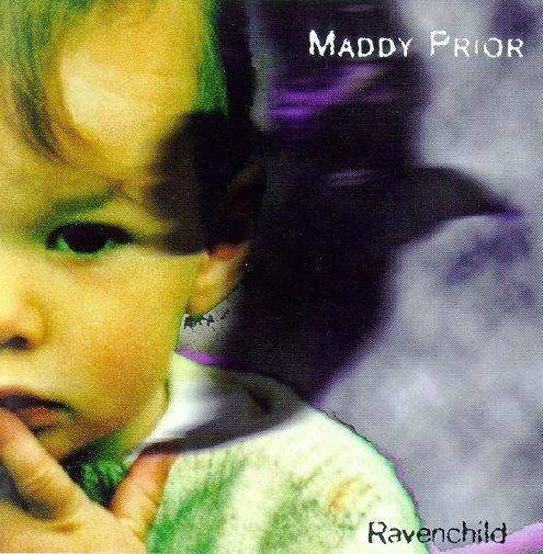 Maddy Prior - Ravenchild (1999)