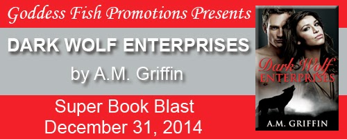 http://goddessfishpromotions.blogspot.com/2014/12/book-blast-dark-wolf-enterprises-by-am.html