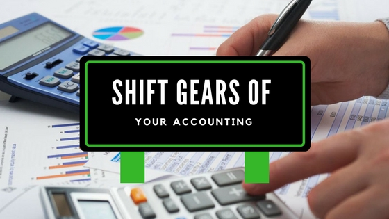 Shift Gears Of Your Accounting