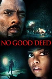 Watch No Good Deed Online Free in HD
