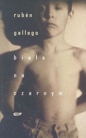 Białe na czarnym - Rubén Gallego