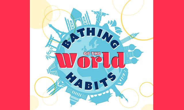 Bathing Habits of the World