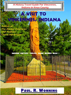 A Visit to, Vincennes, Indiana