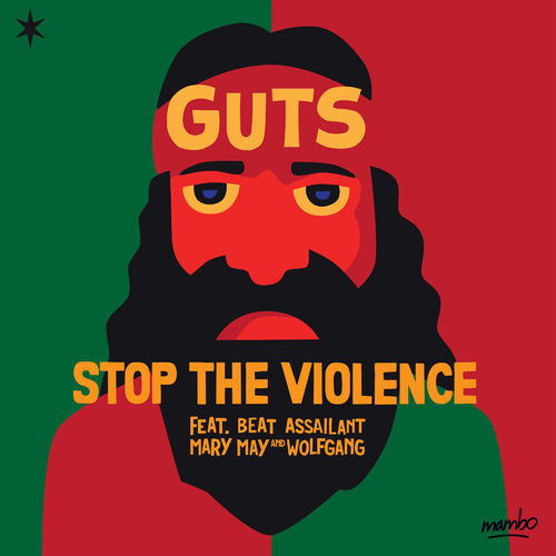 Stop the Violence Guts Mambo