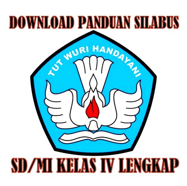 Download Panduan Silabus Kelas IV SD/MI Lengkap