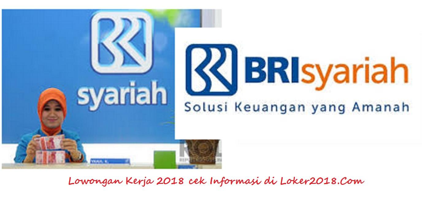 Loker Bank BRI Syariah 2018