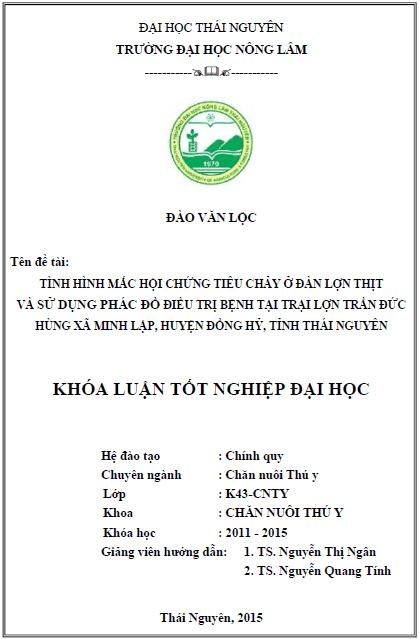 Tình hình mắc hội chứng tiêu chảy ở đàn lợn thịt và phương pháp điều trị bệnh tại trại lợn Trần Đức Hùng xã Minh Lập huyện Đồng Hỷ tỉnh Thái Nguyên