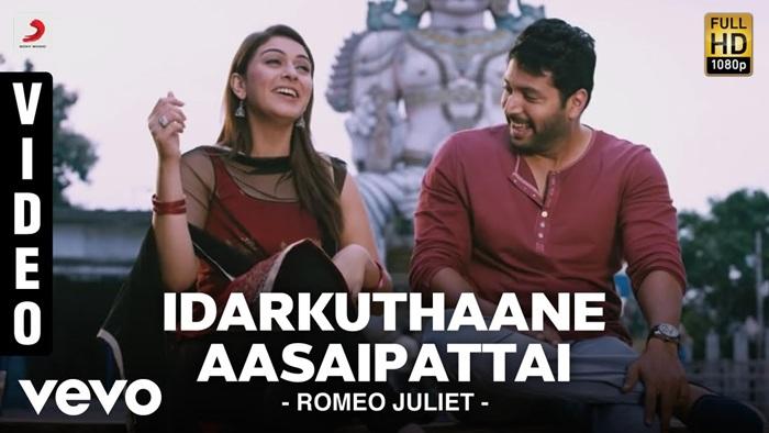 Idarkuthaane Aasaipattai Video Song Download Romeo Juliet 2015 Tamil