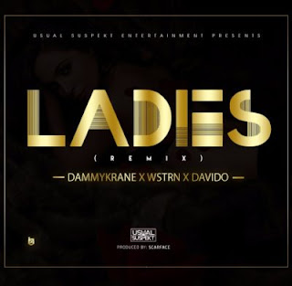 Dammy krane Ladies Remix Mp3 Download