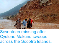 http://sciencythoughts.blogspot.co.uk/2018/05/seventeen-missing-after-cyclone-mekunu.html