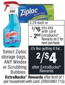 Select Ziploc storage bags, ANY Windex or Scrubbing Bubbles $3.29 ea. or 2/$6