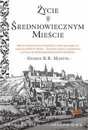 http://lubimyczytac.pl/ksiazka/4856387/zycie-w-sredniowiecznym-miescie