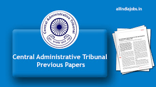 Central Administrative Tribunal Previous Papers