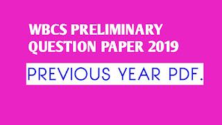 WBCS Prelim. Previous Year Questions 2019 Solve Paper