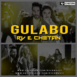 Download-Gulabo-Shaandaar-Latesr-Mp3-Dj-Remix-Rv-Chetan-Remix