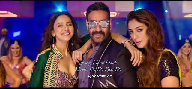 hauli hauli lyrics (De de pyar de) | Ajay devgn - neha kakkar