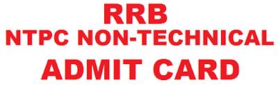 RRB NTPC Admit Card 2017