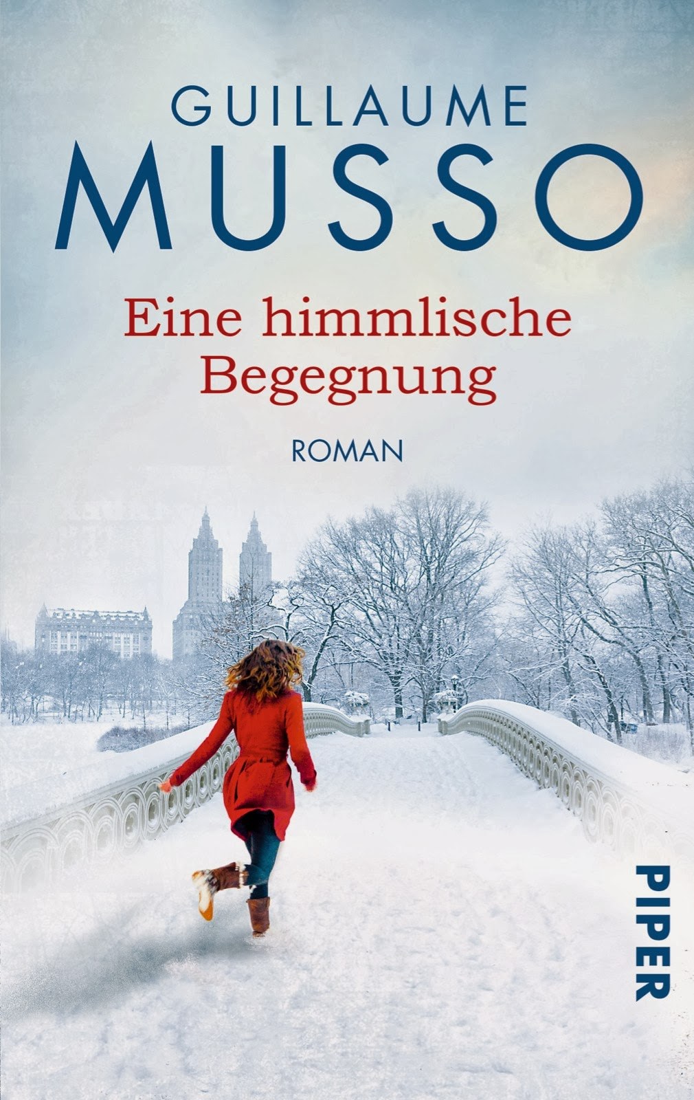 http://www.amazon.de/Eine-himmlische-Begegnung-Guillaume-Musso/dp/3492304907/ref=sr_1_7?s=books&ie=UTF8&qid=1393797630&sr=1-7&keywords=guillaume+Musso